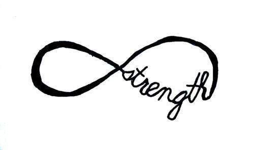 : Tattoo Ideas, Inspiration, Quotes, Infinity Tattoo, Infinite Strength, A Tattoo, Cool Tattoos, Infinity Symbol, Strength Tattoos