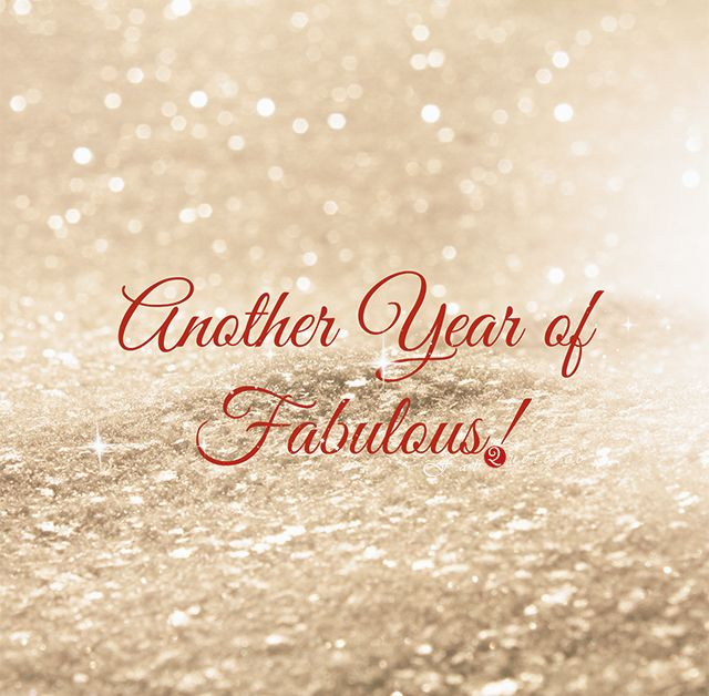Another Year of Fabulous! It went by SO Fast! Love Love Love it