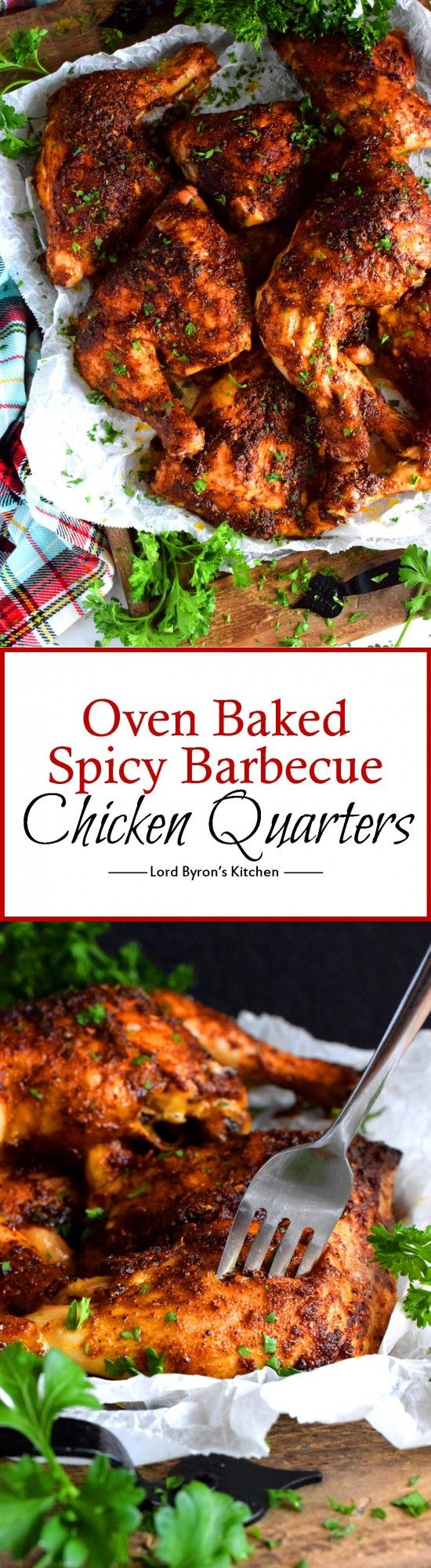 Oven Baked Spicy Barbecue Chicken Quarters – Lord Byron's Kitchen