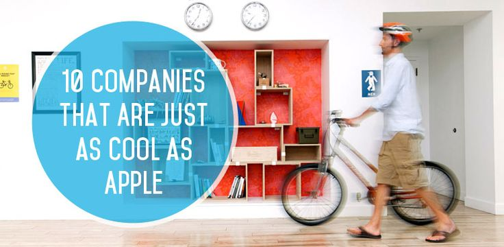 10 Companies That Are Just as Cool as Apple (and Hiring Now!)