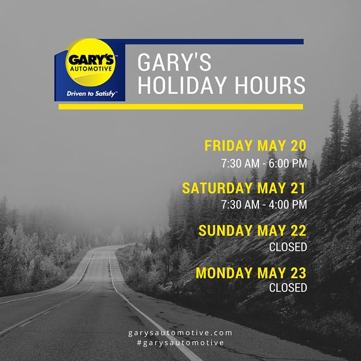 Our team would like to wish you a safe Victoria Day long weekend. See store holiday hours above. #garysautomotive