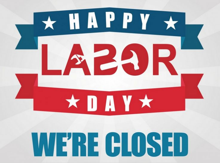 Declarative image in closed labor day printable sign