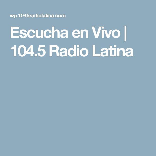 Escucha en Vivo | 104.5 Radio Latina