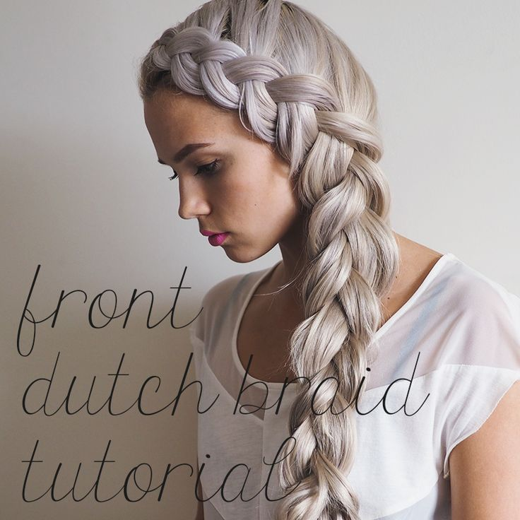 Front dutch french braid tutorial