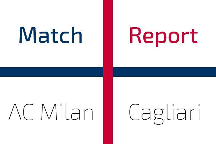 Milan-Cagliari: Match Report
