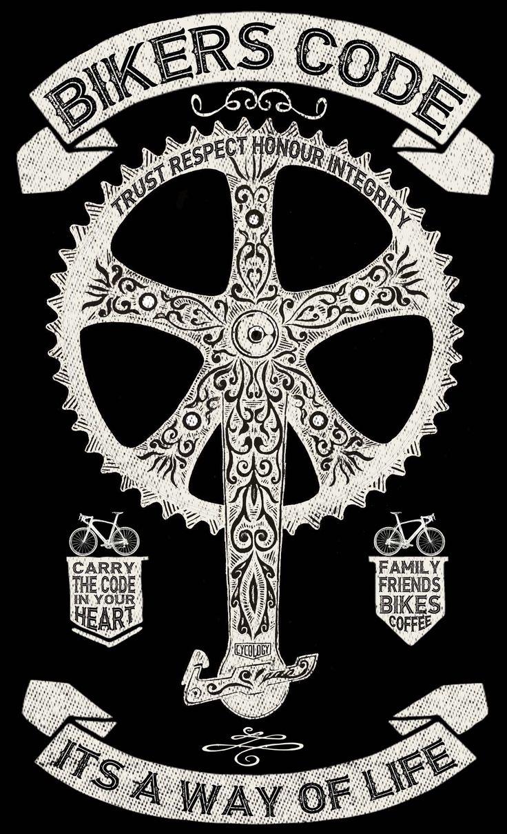 The Biker's Code. Unity in Community. :) http://www.cycologygear.com/blog/bikers-code-of-ethics/