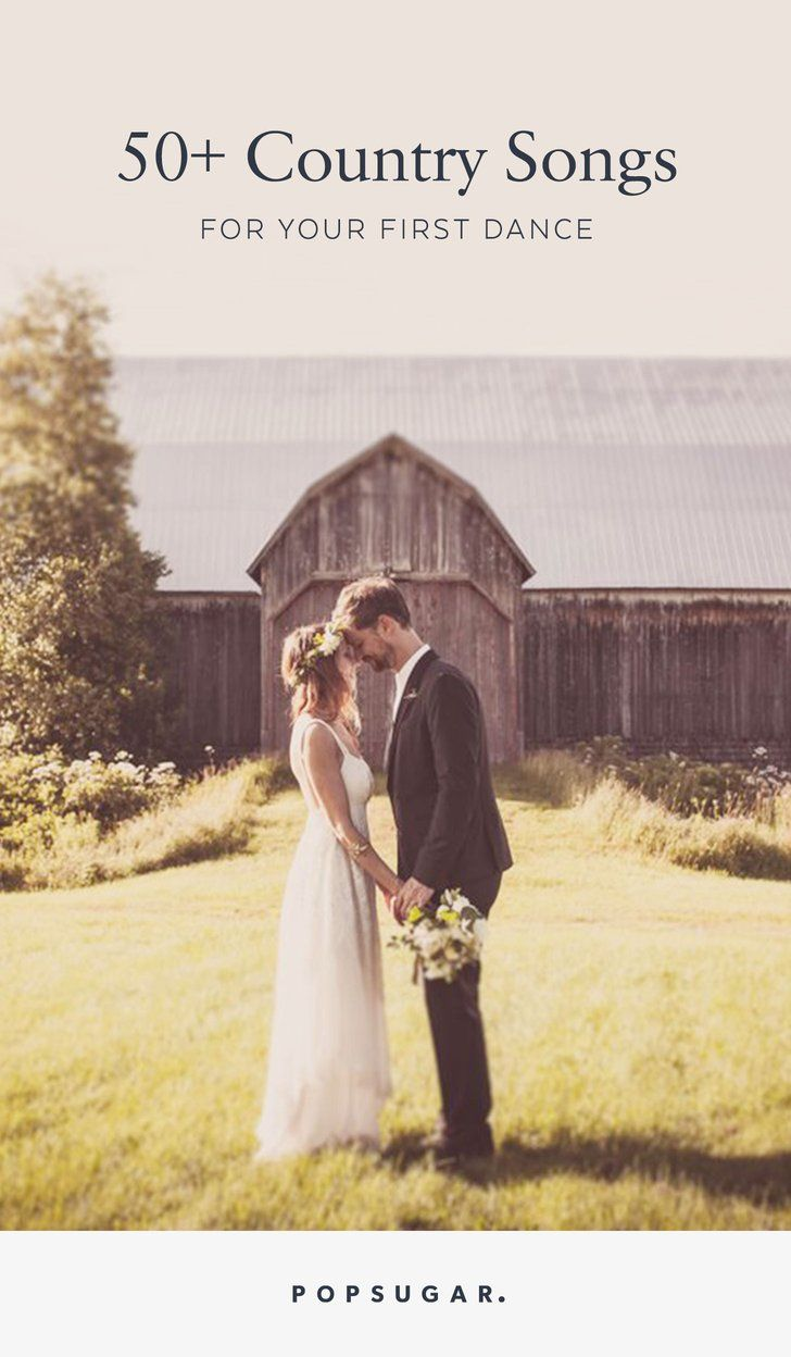 Over 50 Romantic Country Songs For Your First Dance Wedding Diy