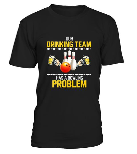 # Bowling shirt Our Drinking Team Has A Bo .   CHANCE VOR WEIHNACHTEN!So einfach geht's:   Wähle ein Shirt oder Top und deine Wunschfarbe Klicke auf den grünen Button JETZT BESTELLEN  Wähle deine Größe und die gewünschte Anzahl an Artikeln Zahlungsmethode wählen und Lieferadresse eingeben -FERTIG!   - hohe Qualität- weltweite Lieferung | garantierte Lieferung vor Weihnachten!- sichere Kaufabwicklung via paypal, credit card, sofort    Bowling   shirt Grab Your Balls We're Going…