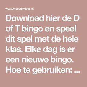 Download hier de D of T bingo en speel dit spel met de hele klas. Elke dag is er een nieuwe bingo. Hoe te gebruiken: downloaden-uitprinten-uitdelen-spelen!
