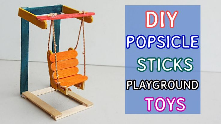 2 Mini Popsicle sticks Playground Toys : DIY Swing and Cradle