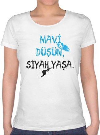 Umutcan Hacıfazlıoğlu - Mavi Düşün Siyah Yaşa - Kendin Tasarla - Bayan U Yaka Tişört