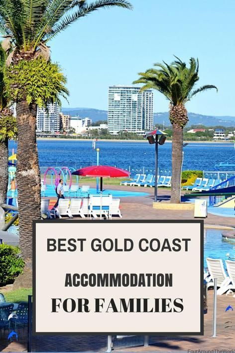 Best gold coast accommodation for families via @fouraroundworld