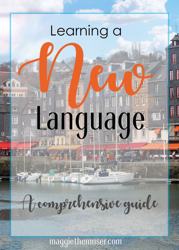 Everything you need to know about learning a new language!