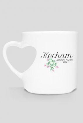 Kocham męża - kubek- mug - i love my husband