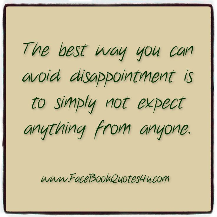 disappointment quotes and sayings | Disappointment Quotes For Someone About Family