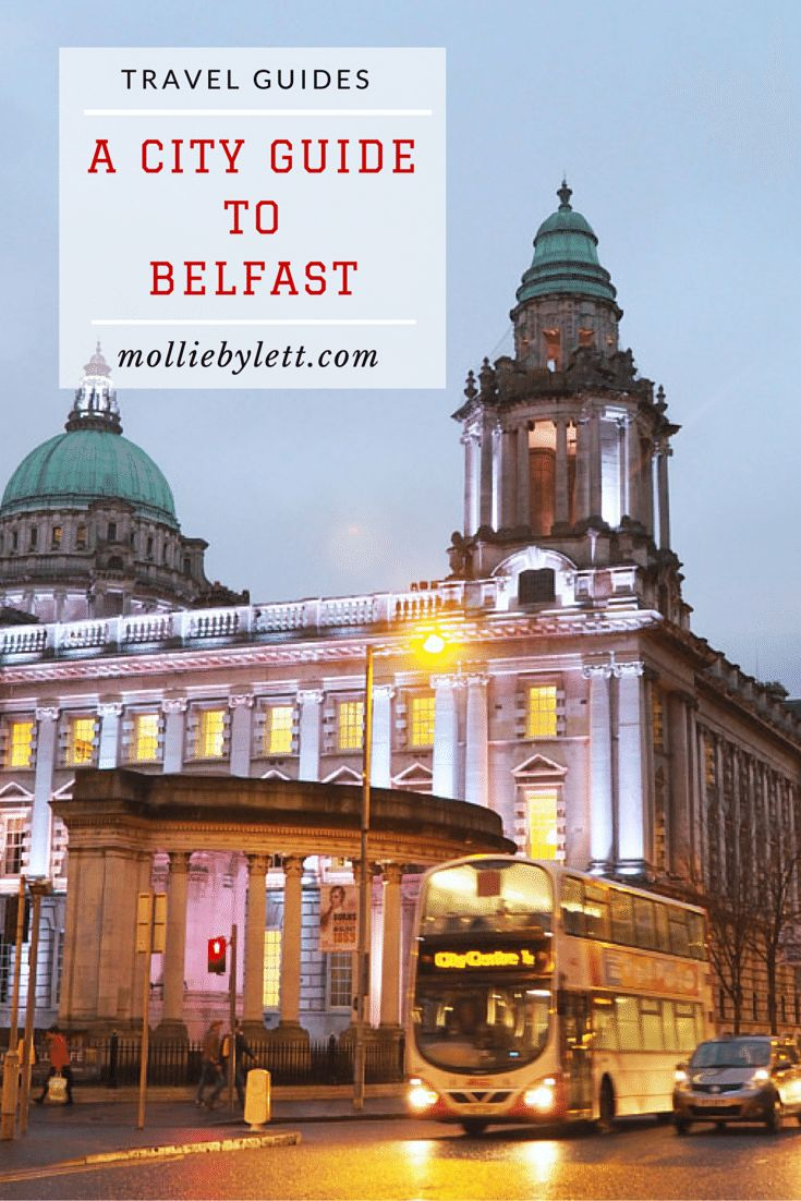 A City Guide to Belfast, Northern Ireland. A full guide to the best places to eat, drink and explore in northern ireland, uk!