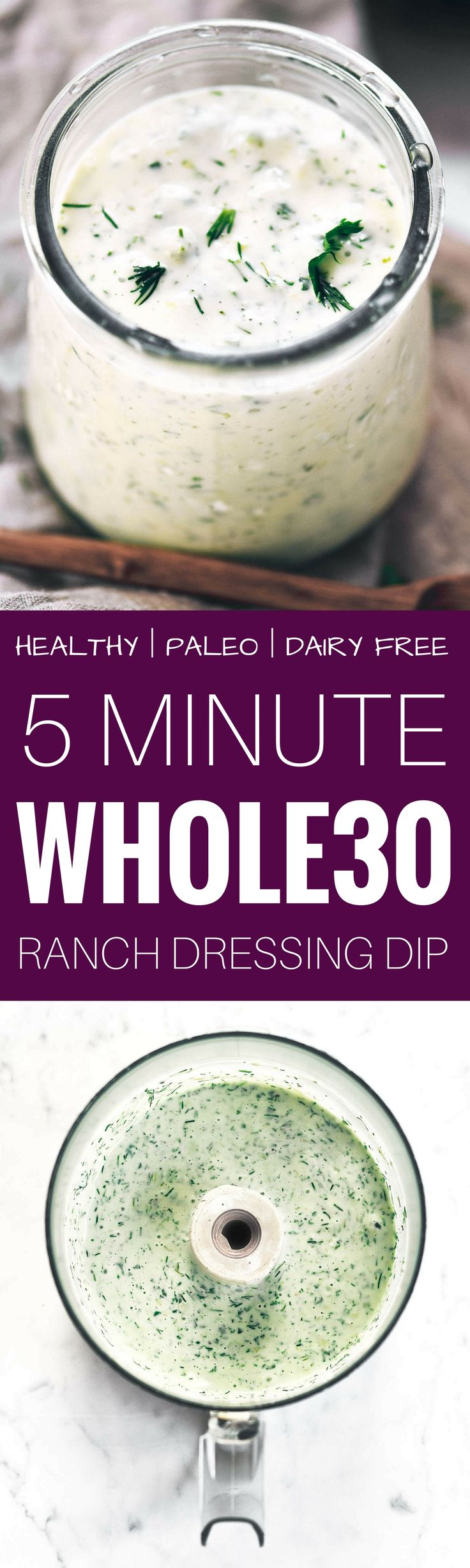 Creamy whole30 ranch dressing dip. Easy paleo ranch dressing recipe. Dairy free ranch dressing. Dairy free ranch dip. Best easy dairy free ranch recipe. Easy whole30 dinner recipes. Whole30 recipes. Whole30 lunch. Whole30 recipes just for you. Whole30 mea