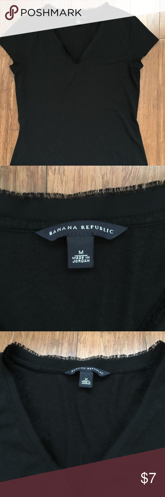 Banana Republic Black T-shirt Black fitted V-neck top with frayed lace detail around neckline, some signs of wear, no damage. Freshly washed, ready to be packed and shipped the day of sale. Banana Republic Tops Tees - Short Sleeve