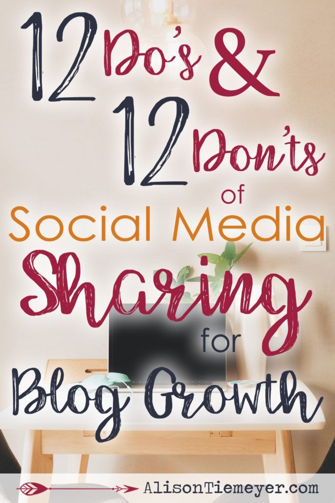 When you think of social media marketing, do you feel stuck? Do you have a social media strategy? As you think about your marketing and your strategy, consider these 12 do's and 12 don'ts of social media sharing for blog growth! Begin acting on these blog growth tips today