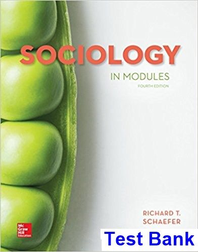 Sociology in modules 4th edition t schaefer test bank test bank sociology in modules 4th edition t schaefer test bank test bank solutions manual fandeluxe Images