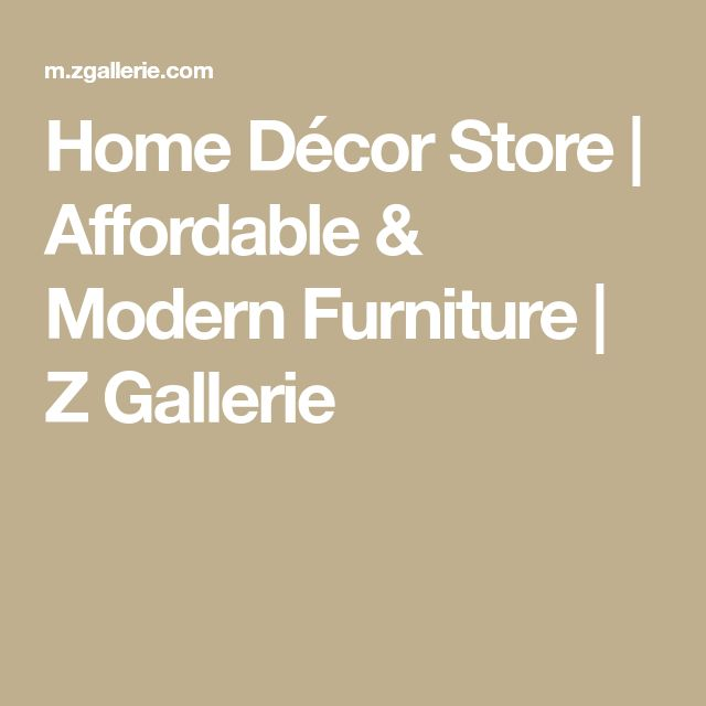 Home Décor Store | Affordable & Modern Furniture | Z Gallerie