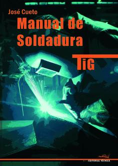 Manual de soldadura TIG 2ª ed                                                                                                                                                                                 Más