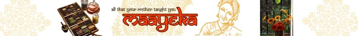 Maayeka - ALL Indian recipes [sorted into categories and includes recipes from various regions of India like Punjabi, Southern India, Rajasthani, etc.]