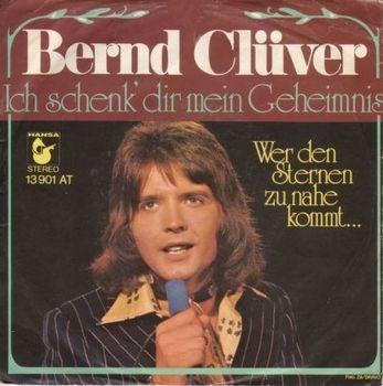 Bernd Clüver. Ich schenk dir mein Geheimnis. 1975