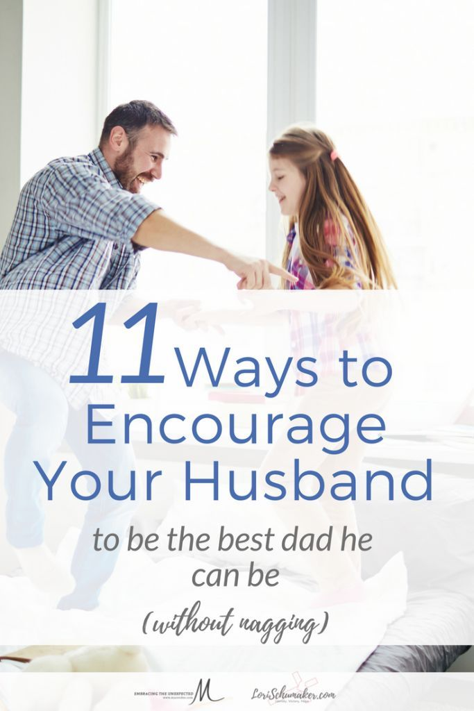 The temptation to nag becomes fierce!So,when the romance fades and the challenges rise,how do you encourage your husband to be the best Dad he can be? #parenting #fatherhood #marriage #encourageyourhusband #godslove