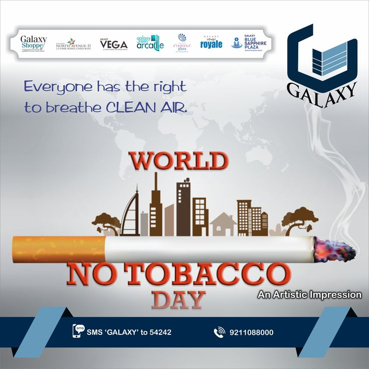 Let us all pledge to become stronger and quit smoking for a better world. #TheGalaxyGroup #WorldNoTobaccoDay #Lifegoals #Tobacco #Life