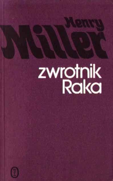 Zwrotnik Raka- Henry Miller