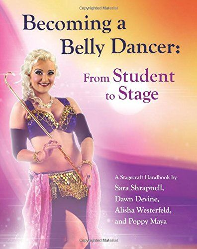 Becoming a Belly Dancer: From Student to Stage - Free belly dance classes