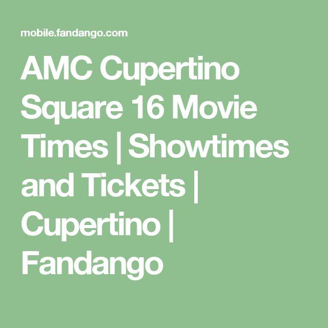 AMC Cupertino Square 16 Movie Times | Showtimes and Tickets | Cupertino | Fandango