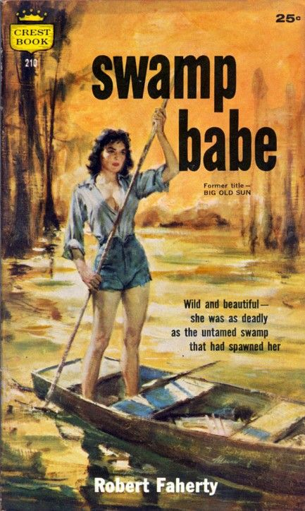 Swamp Babe, paperback book cover  Source: Pulp International