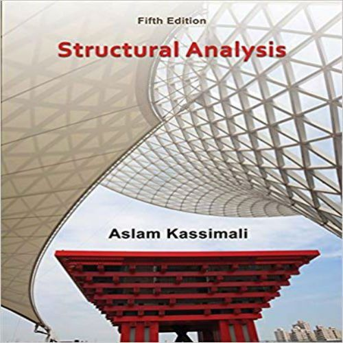 Solutions Manual For Structural Analysis 5th Edition By