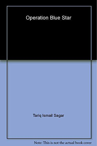 Download Operation Blue Star ebook free by Tariq Ismail Sagar in pdf/epub/mobi