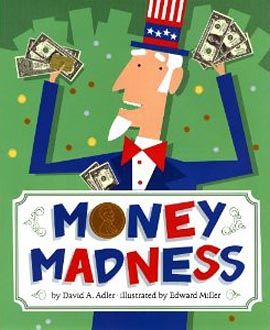 I would read this book to the entire class when I introduce money!  The kids will love the fun way it is written with interactive pictures! (Children's Lit.)