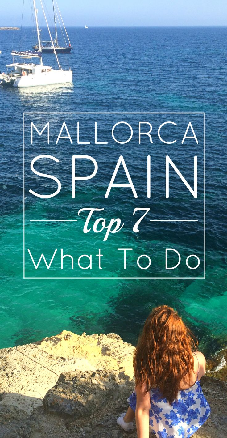 Ig you follow me on Instagram then you know the boyfriend and I have been enjoying the Spanish life on the vacation-famous island of Mallorca! (AKA Majorca if you use the American spelling.) Here's what you need to do while visiting!