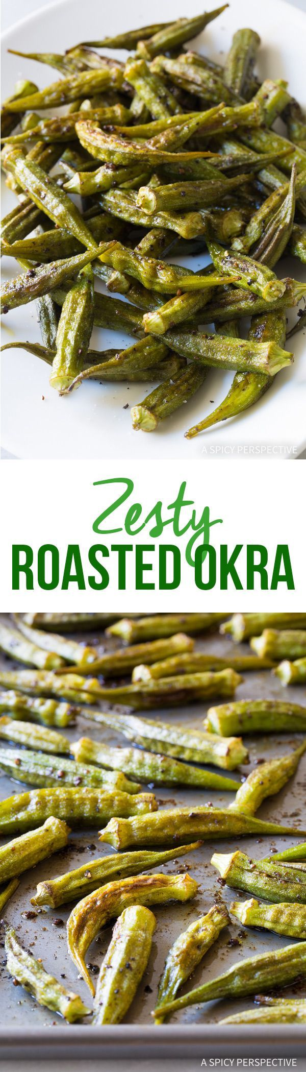 Zesty Roasted Okra Recipe – Fresh summer okra roasted on a sheet pan  with cumin, ancho chili powder, and garlic. This simple healthy side  dish is fantastic!
