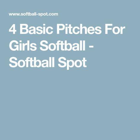 4 Basic Pitches For Girls Softball - Softball Spot