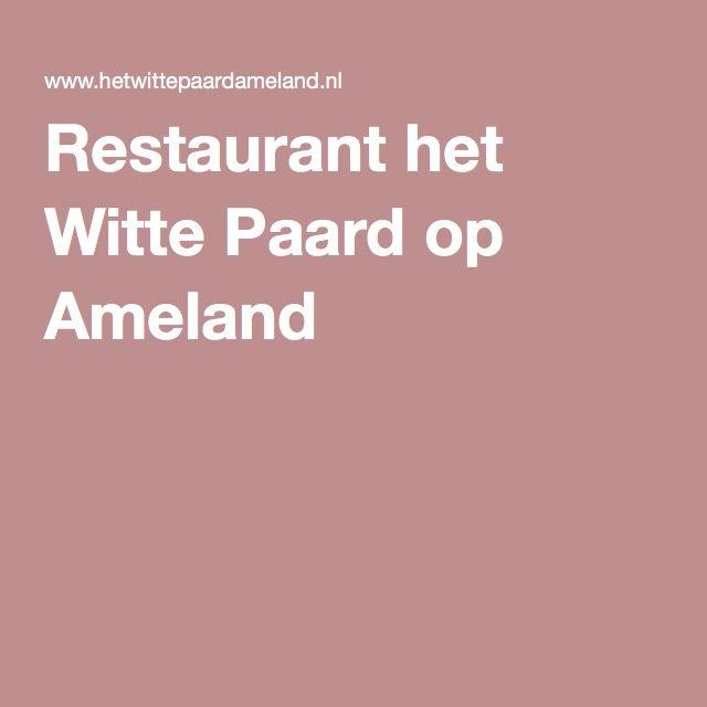 Restaurant het Witte Paard op Ameland