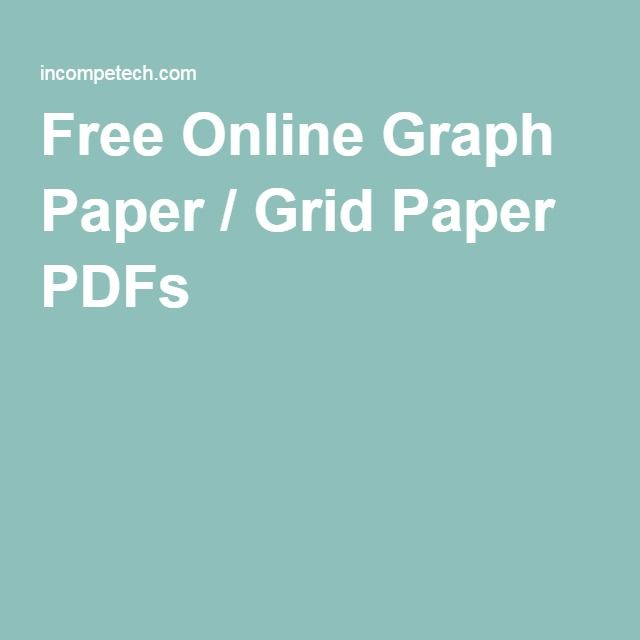 Free Online Graph Paper / Grid Paper / Note Paper---GENERATED AND CUSTOM---PDF Files