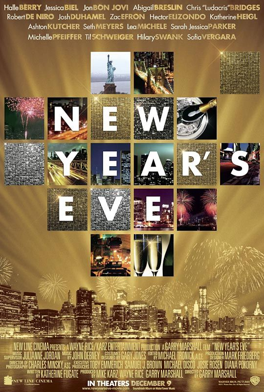 New Years Eve...such a good movie!