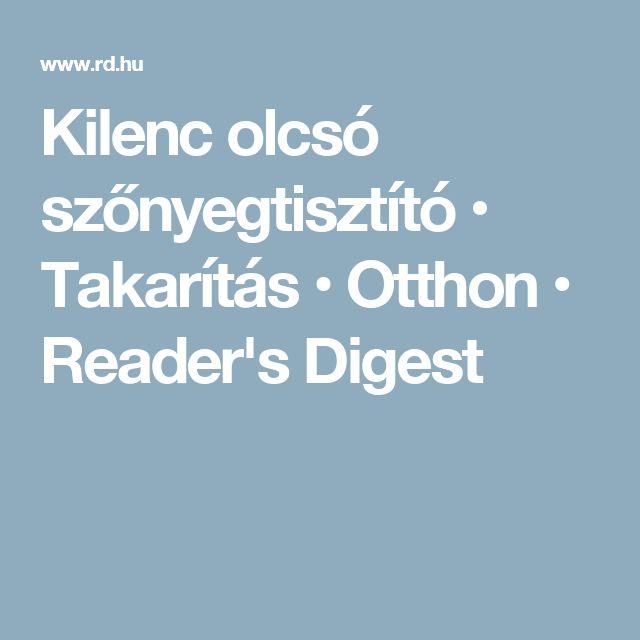 Kilenc olcsó szőnyegtisztító • Takarítás • Otthon • Reader's Digest