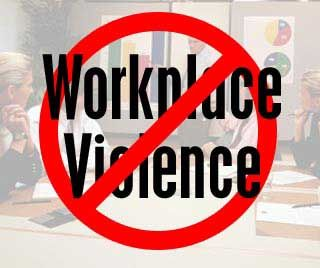 Workplace violence and harrassment