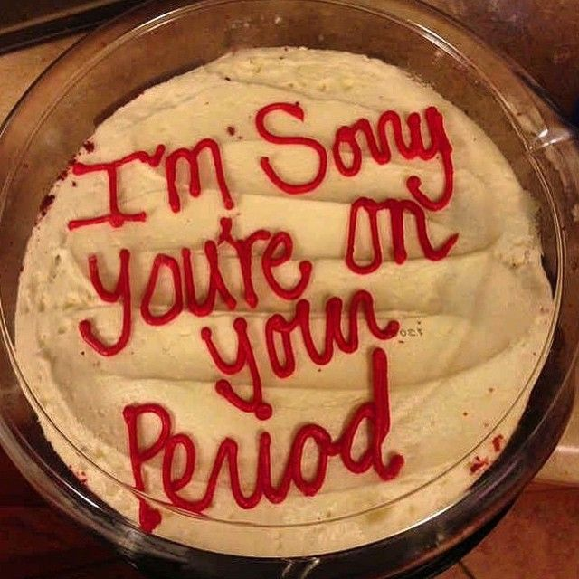 I need someone, someone who is just like that  #period#cake