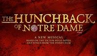 FEBRUARY 2018 From the Academy Award-winning team comes a lushly scored retelling of Victor Hugo's epic story of love, acceptance and what it means to be a hero. Auditions: January 6, 2018   Based on the Victor Hugo novel and songs from the Disney animated feature, The Hunchback of Notre Dame showcases the film's Academy Award-nominated score, as well as new songs by Menken and Schwartz. Peter Parnell's new book embraces story theatre and features verbatim passages from Hugo's gothic novel.