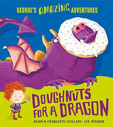 """Doughnuts for a Dragon (George's Amazing Adventures):   P style=""""BORDER-TOP-COLOR: ; BORDER-LEFT-COLOR: ; BORDER-BOTTOM-COLOR: ; BORDER-RIGHT-COLOR: """"BA hilarious follow-up to Spaghetti withthe Yeti/I and IMarshmallows for Martians/I/B/P  P style=""""BORDER-TOP-COLOR: ; BORDER-LEFT-COLOR: ; BORDER-BOTTOM-COLOR: ; BORDER-RIGHT-COLOR: """"George, a young explorer, longs to be a dragon-searching hero from long, long ago. So he climbs in his time machine with only a scooter, some cakes, and tas..."""