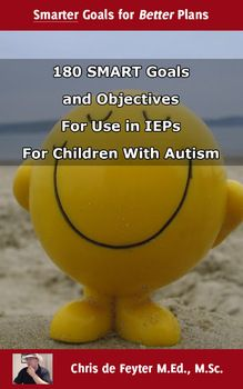 180 SMART Goals and Objectives For Use in IEPs For Childre