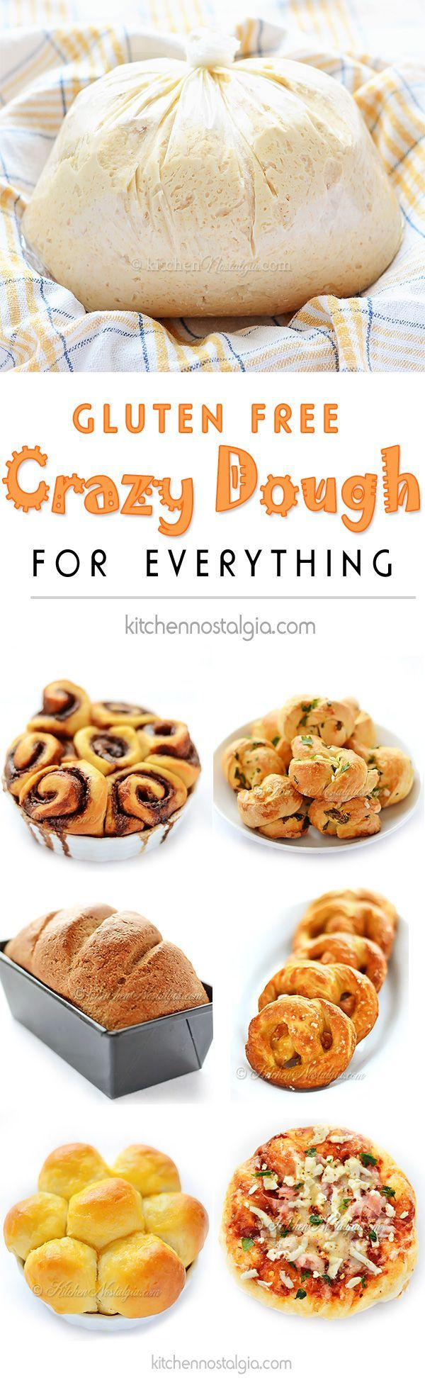 Gluten-Free Crazy Dough - make one miracle dough, keep it in your fridge and use it for anything you like: bread, pizza, dinner rolls, cinnamon rolls etc.